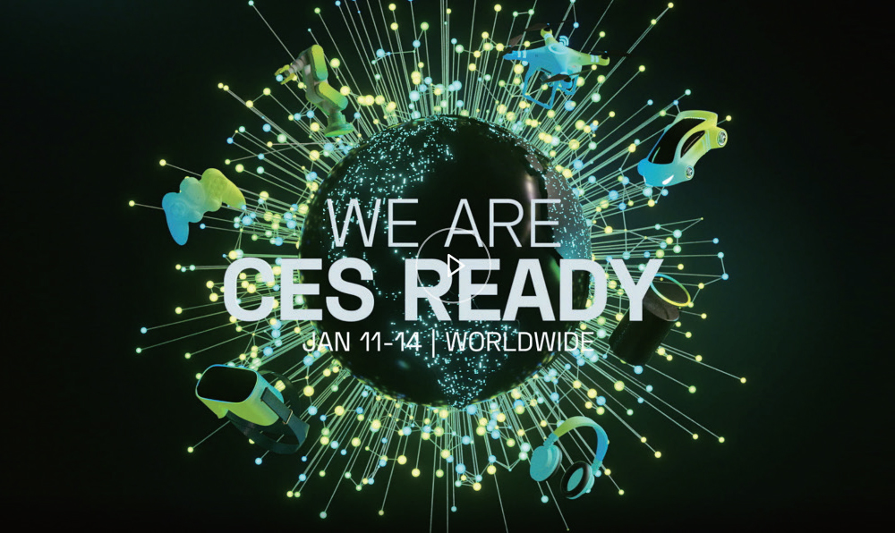 WE ARE CES READY JAN 11-14 WORLDWIDE